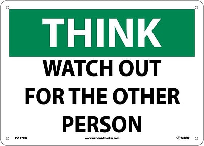Think, Watch Out For The Other Person, 10X14, Rigid Plastic