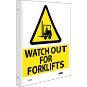 Watch Out For Forklifts, Flanged, 10X8, Rigid Plastic