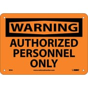 Warning, Authorized Personnel Only, 7X10, .040 Aluminum