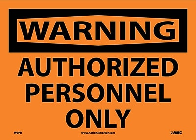 Warning, Authorized Personnel Only, 10X14, Adhesive Vinyl