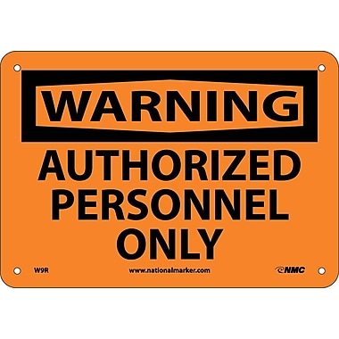 Warning, Authorized Personnel Only, 7X10, Rigid Plastic