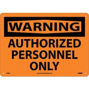 Warning, Authorized Personnel Only, 10X14, Rigid Plastic