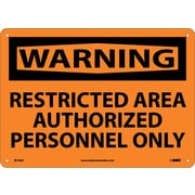 Warning, Restricted Area Authorized Personnel Only, 10X14, .040 Aluminum