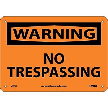 Warning, No Trespassing, 7X10, Rigid Plastic