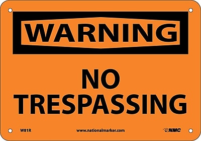 Warning, No Trespassing, 7X10, Rigid Plastic