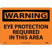 Warning,Eye Protection Required In This Area, 10X14, .040 Aluminum