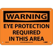 Warning, Eye Protection Required In This Area, 7X10, Rigid Plastic