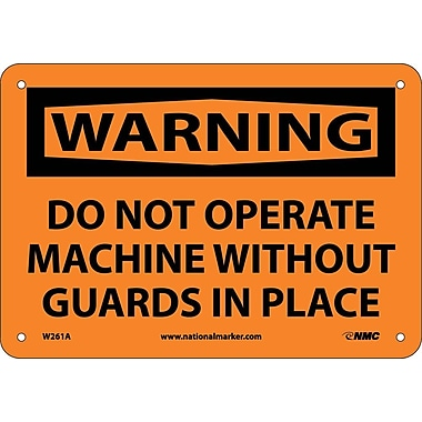 Warning, Do Not Operate Machine Without Guards In Place, 7X10, .040 Aluminum