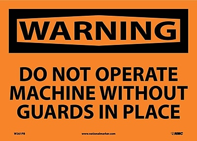 Warning, Do Not Operate Machine Without Guards In Place, 10X14, Adhesive Vinyl