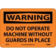 Warning, Do Not Operate Machine Without Guards In Place, 7X10, Rigid Plastic