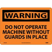 Warning, Do Not Operate Machine Without Guards In Place, 10X14, Rigid Plastic