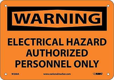 Warning, Electrical Hazard Authorized Personnel Only, 7X10, .040 Aluminum