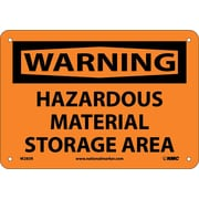 Warning, Hazardous Material Storage Area, 7X10, Rigid Plastic