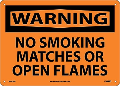 Warning, No Smoking Matches Or Open Flames, 10X14, .040 Aluminum