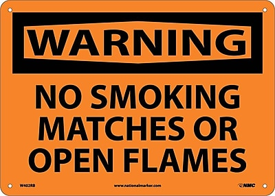 Warning, No Smoking Matches Or Open Flames, 10X14, Rigid Plastic