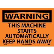 Warning, This Machine Starts Automatically.., 10X14, Adhesive Vinyl