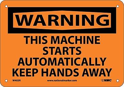 Warning, This Machine Starts Automatically Keep, 7X10, Rigid Plastic
