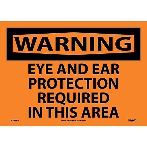 Warning, Eye And Ear Protection Required In This Area, 10X14, Adhesive Vinyl