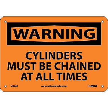 Warning, Cylinders Must Be Chaind At All Times, 7X10, Rigid Plastic