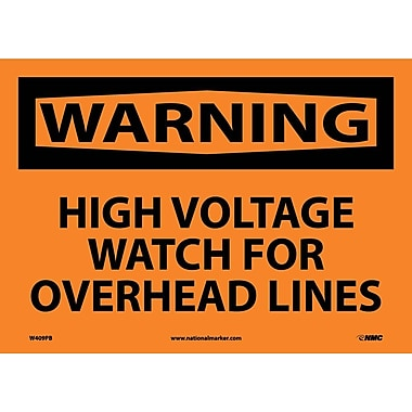 Warning, High Voltage Watch for Overhead, 10