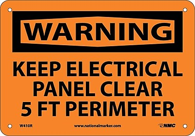 Warning, Keep Electrical Panel Clear 5 Ft Perimeter, 7X10, Rigid Plastic