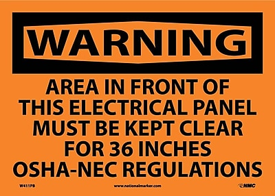 Warning, Area In Front Of This Electrical Panel Must Be Kept Clear For 36 Inches Osha