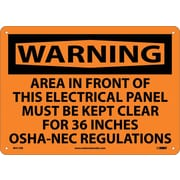 Warning, Area In Front Of This Electrical Panel Must Be Kept Clear For 36 Inches Osha-Nec Regulations, 10X14, Rigid Plastic