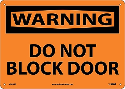Warning, Do Not Block Door, 10X14, Rigid Plastic