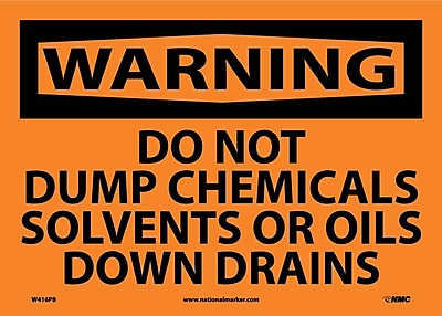 Warning, Do Not Dump Chemicals Solvents Or Oils Down Drains, 10X14, Adhesive Vinyl