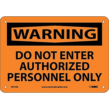 Warning, Do Not Enter Authorized Personnel Only, 7X10, .040 Aluminum
