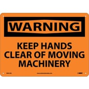 Warning, Keep Hands Clear Of Moving Machinery, 10X14, .040 Aluminum