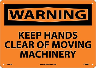 Warning, Keep Hands Clear Of Moving Machinery, 10X14, Rigid Plastic