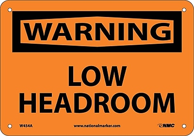 Warning, Low Headroom, 7X10, .040 Aluminum