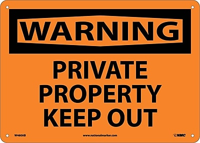 Warning, Private Property Keep Out, 10X14, .040 Aluminum