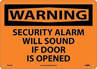 Warning, Security Alarm Will Sound If Door Is Opened, 10X14, .040 Aluminum