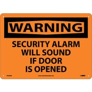 Warning, Security Alarm Will Sound If Door Is Opened, 10X14, Rigid Plastic