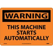 Warning, This Machine Starts Automatically, 10X14 .040 Aluminum