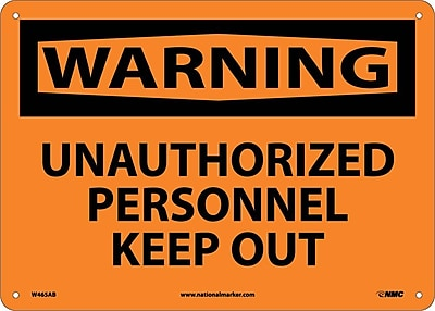 Warning, Unauthorized Personnel Keep Out, 10X14, .040 Aluminum