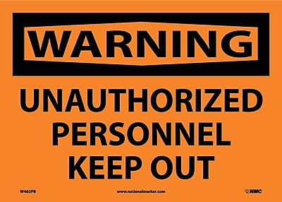 Warning, Unauthorized Personnel Keep Out, 10X14, Adhesive Vinyl