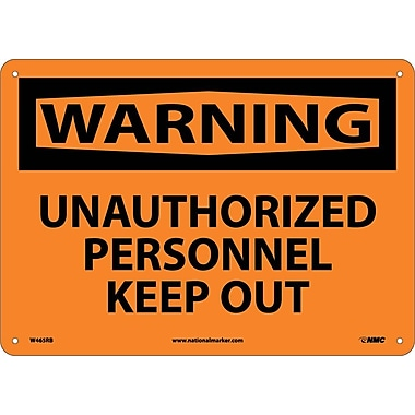 Warning, Unauthorized Personnel Keep Out, 10X14, Rigid Plastic