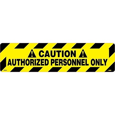Floor Sign, Walk On, Caution Authorized Personnel Only, 6