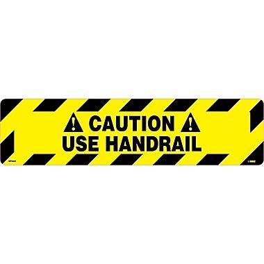 Floor Sign, Walk On, Caution Use Handrail, 6