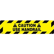 Floor Sign, Walk On, Caution Use Handrail, 6X24