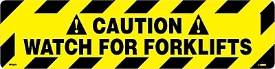 Floor Sign, Walk On, Caution Watch For Forklifts, 6X24
