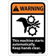 Warning, This Machine Starts Automatically Keep Hands Clear (W/Graphic), 10X7, Rigid Plastic