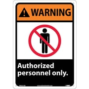 Warning, Authorized Personnel Only, 14X10, .040 Aluminum