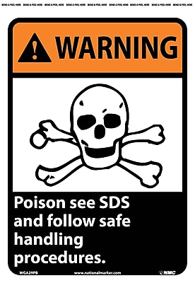 Warning, Poison See Msds And Follow Safe Handling Procedures, 14X10, Adhesive Vinyl