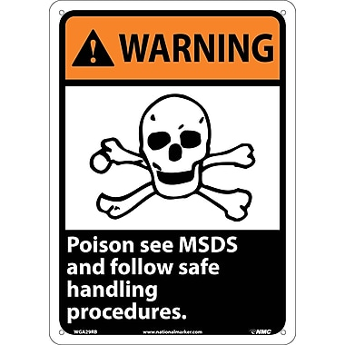 Warning, Poison See Msds And Follow Safe Handling Procedures, 14X10, Rigid Plastic