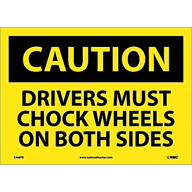 Caution, Drivers Must Chock Wheels On Both Sides, 10