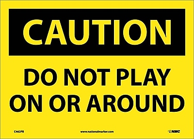 Caution, Do Not Play On Or Around, 10X14, Adhesive Vinyl